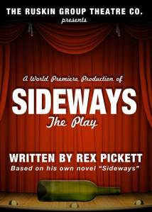 Sideways the play at Ruskin Theater, Santa Monica CA
