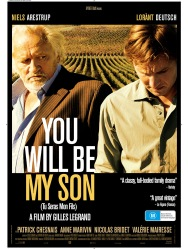 You Will Be My Son, French Film, Drama, Family Wine Heritage, Movie about wine